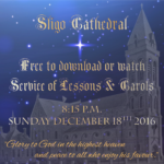 sligo-cathedral-service-of-carols-lessons-download-link-fb